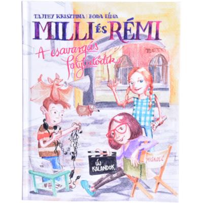 Milli és Rémi 2 - A csavargás folytatódik